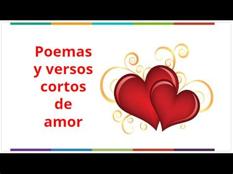 versos de amor cortos para enamorar con imagenes versos de amor cortos poemas de amor para enamorar