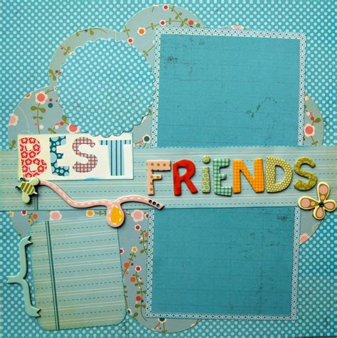 best friends scrapbook layout scrapbook layouts 15 best images about best friends scrapbook pages on