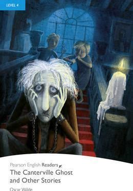 the canterville ghost book level 4 the canterville ghost and other stories oscar wilde 9781405865128