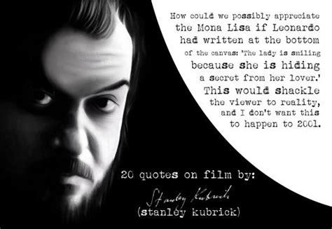 film director quote stanley kubrick movie director film director film and quotes on pinterest
