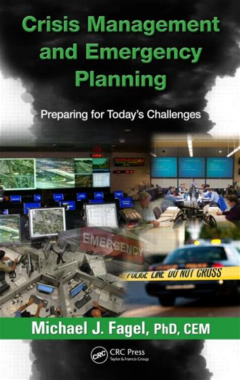 crisis management  emergency planning preparing  todays challenges crc press book