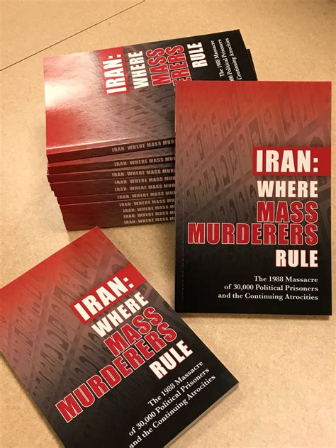 iran where mass murderers rule the 1988 of 30 000 political prisoners and the continuing atrocities books quot iranian repression quot discussed on human rights day