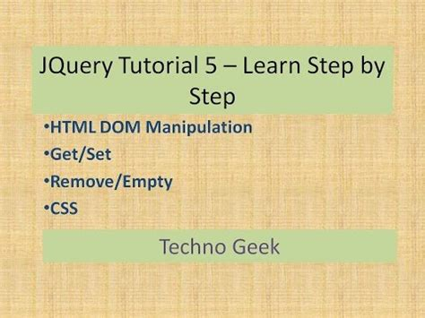 jquery tutorial step by step jquery tutorial 5 learn step by step jquery dom