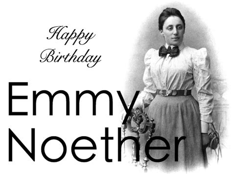 emmy noether quotes emmy noether birthday bad in science history