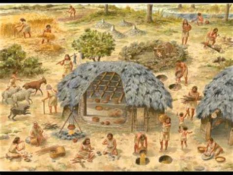 imagenes de la revolucion neolitica la revolucion neolitica youtube