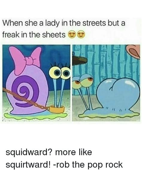 lady in the street and a freak in the bed funny pop rocks memes of 2017 on sizzle now we wait