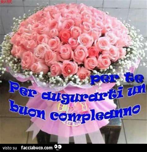 fiori x compleanni mazzo di fiori rosa per te per augurarti un buon