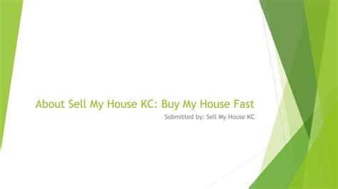 buy my house quickly ppt about sell my house kc buy my house fast powerpoint presentation id 7352930