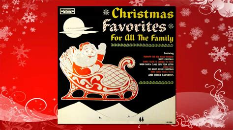 christmas favorites for all the family full album youtube