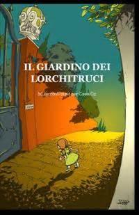 il giardino dei libro ilmiolibro il giardino dei lorchitruci libro di scuola
