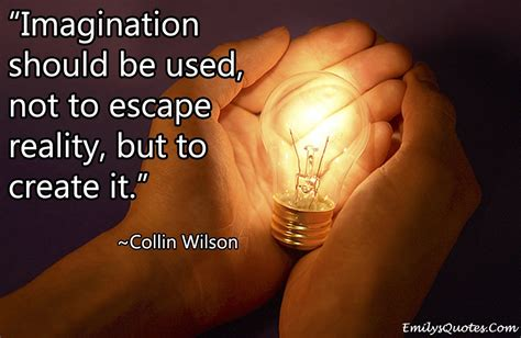 imagination creates reality how to awaken your imagination and realize your dreams books quotes by collin h like success