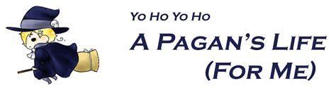 a pagan s life for me pagan top 20