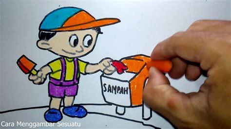 menggambar anak membuang sampah  tempatnya youtube