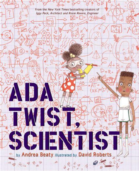 ada twist scientist children s abrams chronicle