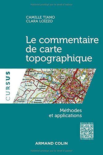 la morale 2081409143 le commentaire de carte topographique m 233 thodes et applications offres et avis