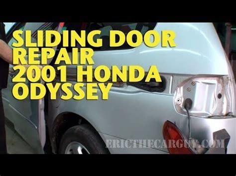 Honda Odyssey Door Repair by Sliding Door Repair 2001 Honda Odyssey Ericthecarguy