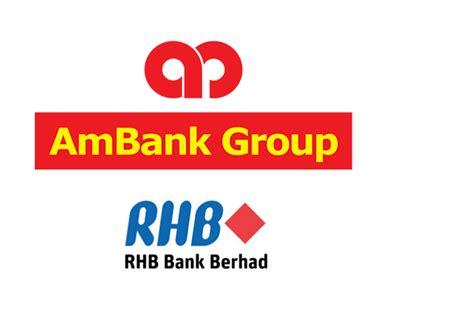 rhb bank malaysia berhad rhb ammb tak jadi bergabung malaysiagazette