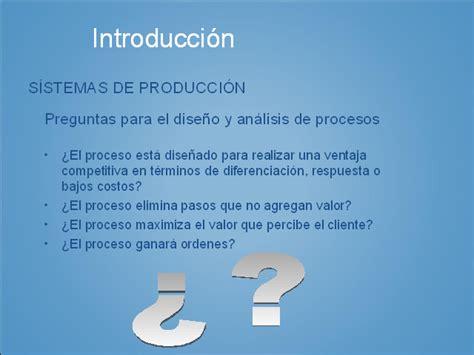 preguntas para hacer una conclusion procesos de producci 243 n monografias