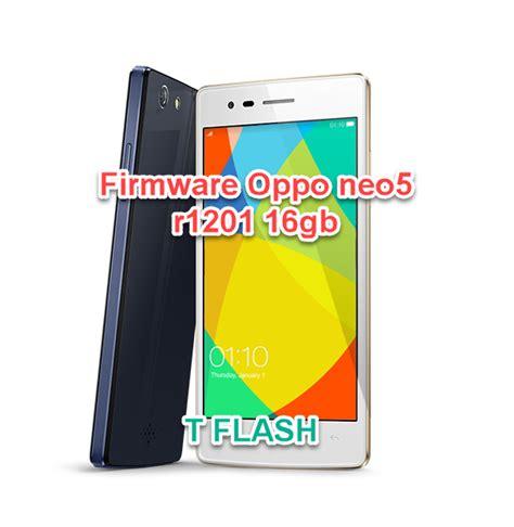 Oppo Neo5 firmware oppo neo5 r1201 16gb 8gb