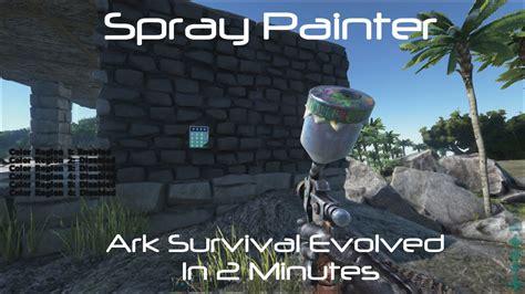 Spray Painter Ark Survival Evolved