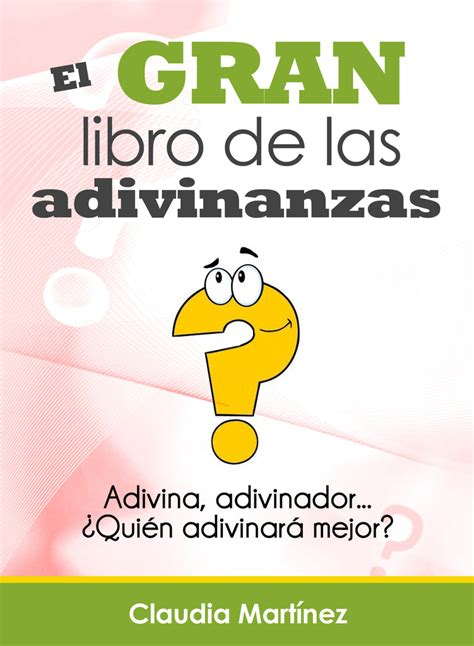 libro read this if you el gran libro de las adivinanzas by claudia mart 237 nez read ebook