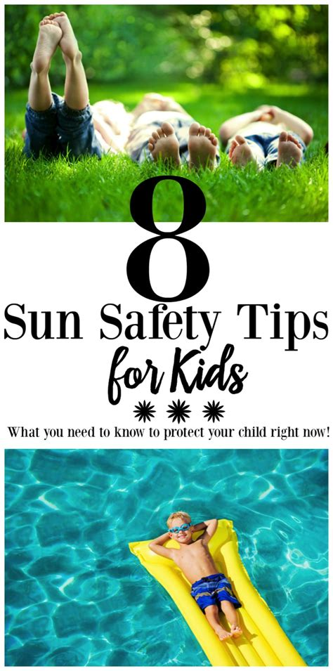 8 Safety Tips For by 8 Sun Safety Tips For For Summer