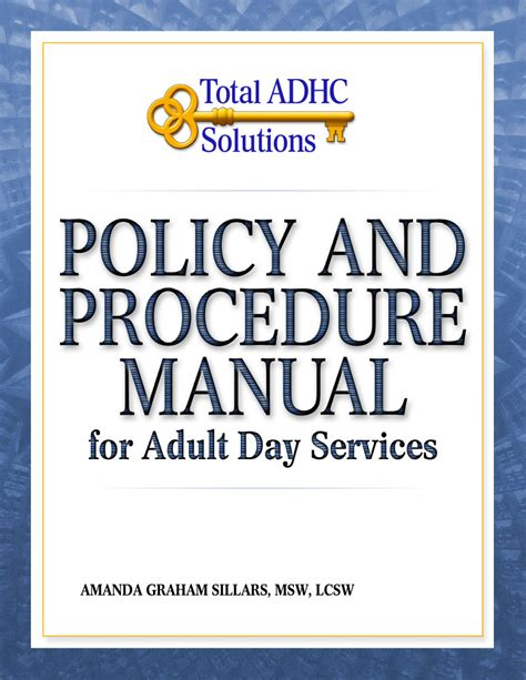 administrative policies and procedures manual template policy and procedure manual for day services adhc