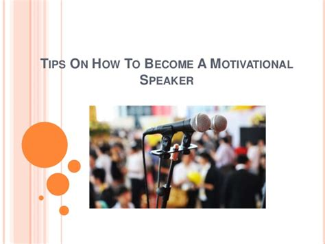 how to become speaker of the house tips on how to become a motivational speaker john calub