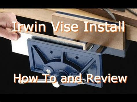 irwin wood vise install  review youtube