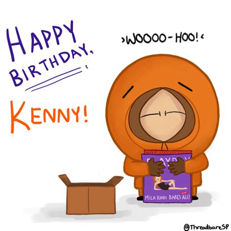 happy birthday kenny images happy birthday kenny by threadbaresp on deviantart