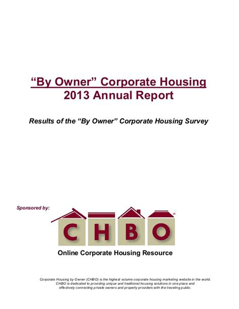 Corporate Housing By Owner by 2013 Chbo By Owner Quot Corporate Housing Annual Report