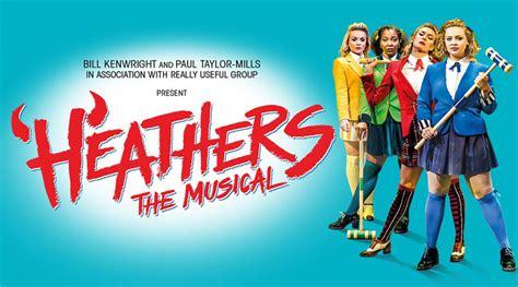heathers uk  announced theatre fan