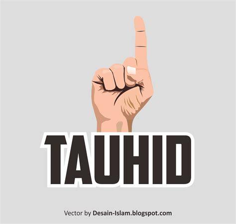 download mp3 ceramah tentang tauhid download vector tauhid cdr wallpaper islam