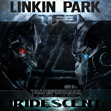transformers 3 music video linkin park what ive done wmv linkin park iridescent by wilku1000i1 on deviantart
