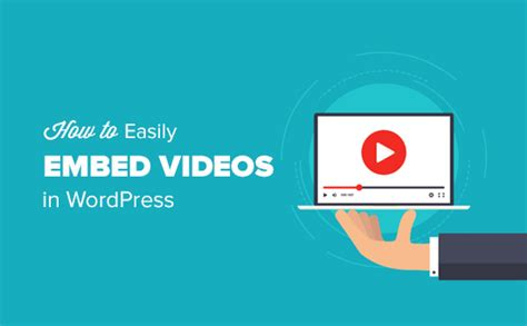 wordpress tutorial embed video how to easily embed videos in wordpress blog posts it