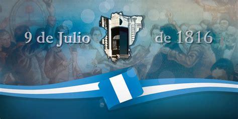 Resumen 9 De Julio by Declaraci 243 N De La Independencia 9 De Julio Www Mendoza