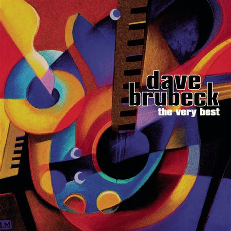 best dave brubeck albums the best dave brubeck t 233 l 233 charger et 233 couter l album
