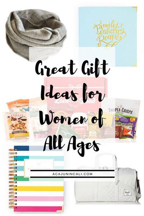 unique gift ideas for women great gift ideas for women of all ages a cajun in cali