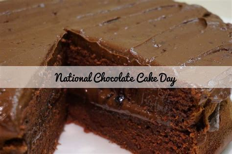 when is day national german chocolate cake day 2018 when is it celebrated