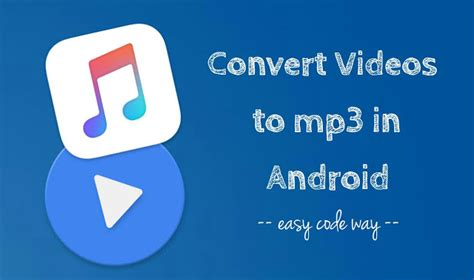 convert to mp3 android how to convert files to audio mp3 in android