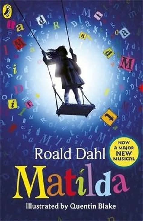 matilda the musical books matilda by roald dahl
