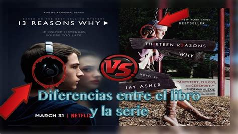 libro why there is no diferencias entre el libro y la serie por 13 razones o 13 reasons why youtube