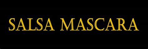 Maskara Salsa salsa mascara