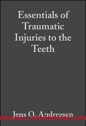 treating the traumatized child a step by step family systems approach books essentials of traumatic injuries to the teeth a step by