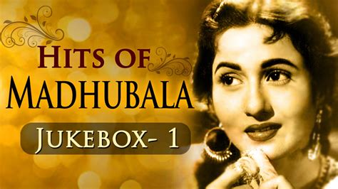 hits song best of madhubala hits jukebox 1 evergreen