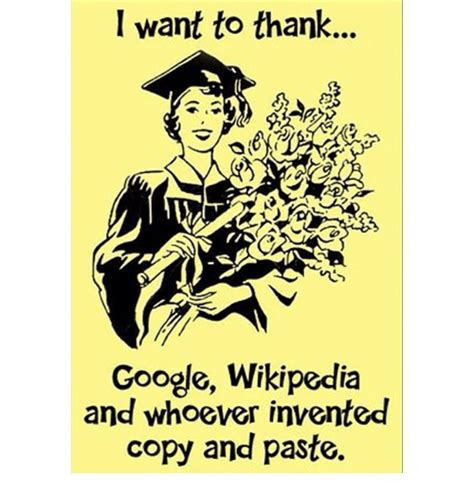 Meme Copy And Paste - i want to thank google wikipedia and whoever invented copy