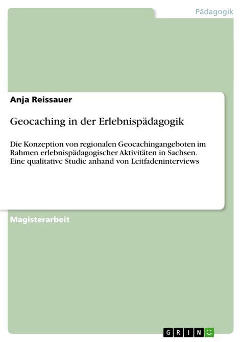 Ebook Cacing geocaching in der erlebnisp 228 dagogik masterarbeit