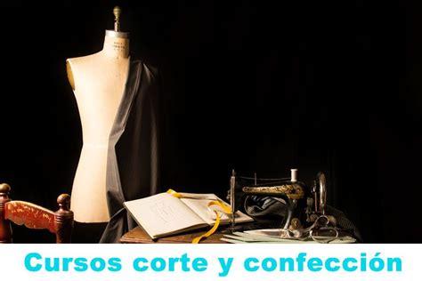 cursos de corte y confeccion on line gratis 8 cursos para aprender corte y confecci 243 n gratis online