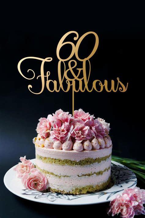 60th Birthday Cake by 60th Birthday Cake Topper 60th Anniversary Cake Topper
