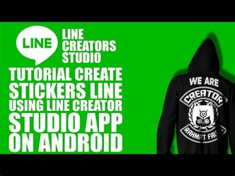 pengalaman membuat stiker line tutorial membuat stiker line di android 100 work youtube